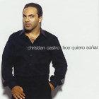 Hoy Quiero Sonar Cristian Castro