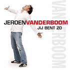 Jij Bent Zo Jeroen Vanderboom