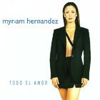 Todo El Amor Myriam Hernandez