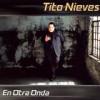 En Otra Onda Tito Nieves